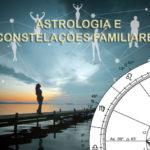 O MAPA ASTRAL REVELA OS CONFLITOS SISTÊMICOS FAMILIARES