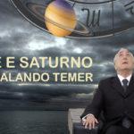 LUA NOVA DE MAIO: MARTE E SATURNO ENCURRALANDO TEMER